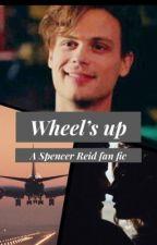 Wheel's Up    Spencer Reid by debbieryan28
