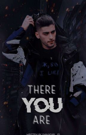 There You Are  [Ziam] by Shinygirl_1D