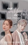 our wedding day. rj✔ cover