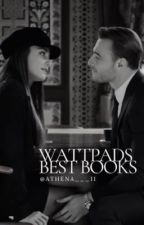 Wattpads Best Books by s_queen07
