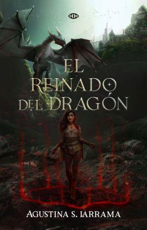 El reinado del Dragón by escritosdeagus
