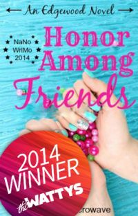 Honor Among Friends (NaNoWriMo14) cover
