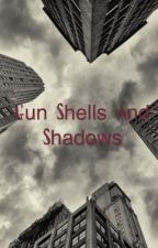 Gun Shells and shadows by why_not_and_why