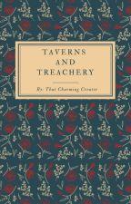 Taverns and Treachery by thatcharmingcreator