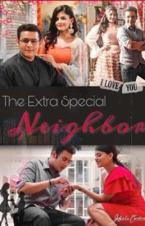 The extra special neighbor (debanya❤️) by simranchaurasiya4