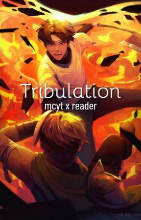 Tribulation|mcyt x reader by pleppie