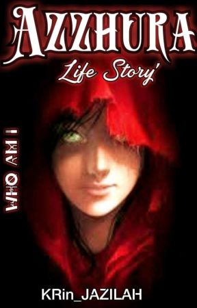 AZZHURA Life Story'  by RidhaSidd