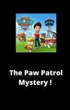 The Paw Patrol Mystery ! by Vanshkaa