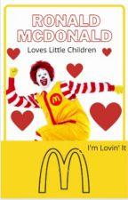 Ronald McDonald Loves Little Children by kumori_sky