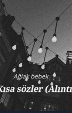 Kısa sözler by AglakBebek11