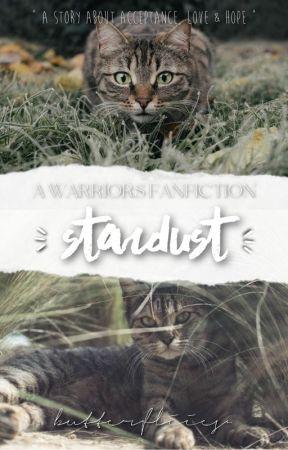 STARDUST   A WARRIORS FANFICTION by butterfliies-