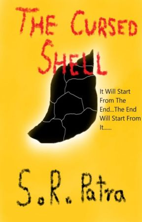 The Cursed Shell by S_R_Patra