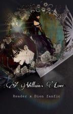 A Villain's Love (Chinese) by cristaljewls