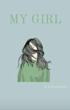 My Girl by sniktfa