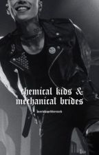 chemical kids & mechanical brides. // andy b & bvb by heartshapedbiersack