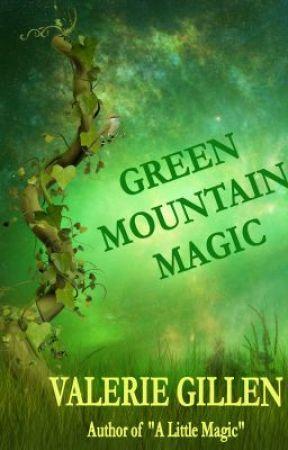 Green Mountain Magic by vgillen