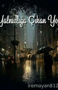Yalnızlığa Çıkan Yol (ASKIYA ALINDI)  cover