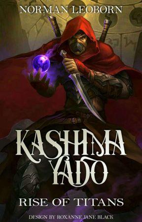 KASHIMA YADO : RISE OF TITANS by NORMAN-LEOBORN