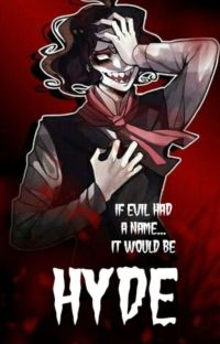 If Evil Had A Name...It Would Be Hyde cover