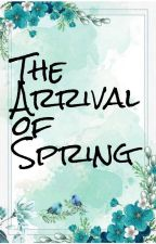 The Arrival of Spring by Greenie_Beanie101