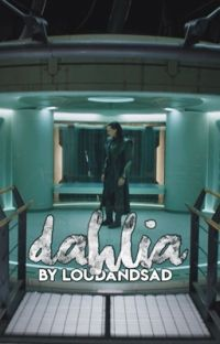 dahlia? (a loki fanfic) cover