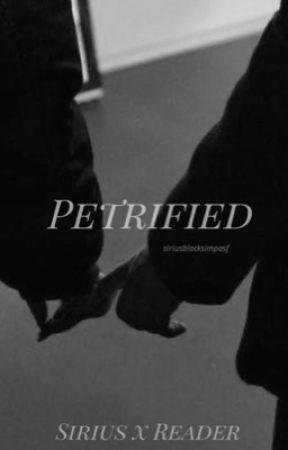 Petrified (Sirius Black)   by siriusblacksimpasf