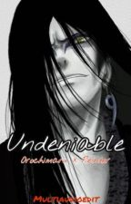 Undeniable {Orochimaru} by Multiaudioedit