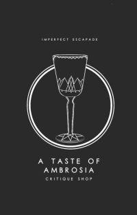 A Taste of Ambrosia: Critique Shop (CLOSED) cover