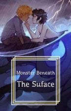 Monster Beneath The Surface (Solangelo AU) by Doctor_Orders1932