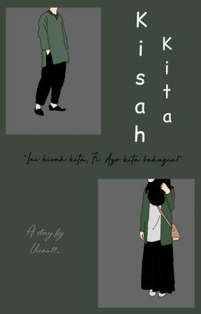 Kisah Kita ✓ by lliiaa12_