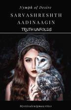 Sarvashreshth Aadinaagin : Nymph of desire. by kunjoose