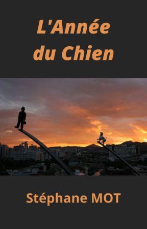 L'Année du Chien (dragédies) by stephanemot