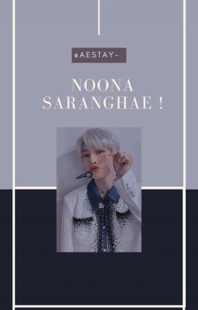 [HIATUS] NOONA SARANGHAE ! - I.N  by AESTAY-