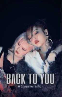 Back To You || Chaennie [Vietnamese]