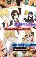 愛が裏切られたとき  Watashi No Tsumetai Otto(My Cold Husband) by maisarahsulaiman