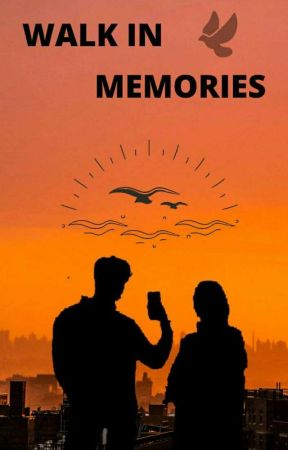 Walk In Memories by _nurulislamia