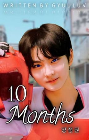 ⊱✎⊰ 10 Months┆ Jungwon   ུ⸙͎ by gyuuluv