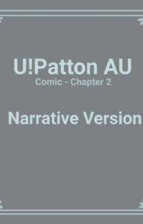 Unsympathetic Patton AU - Narrative version by aidensm8