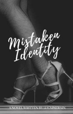 Mistaken Identity by LUCXINERAIN