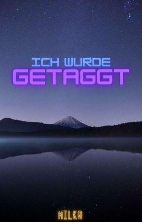 Getaggt by _milkakuh_
