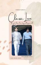 Classic Love oleh sweetaway_