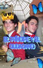El príncipe y el ciudadano  by Yanzel421