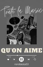 Toute la musique qu'on aime ! by rorobesta53