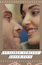 Invisible Strings: Edser Fics by nysamiyy