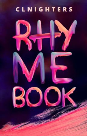 The CLN Rhyme Book by CLNighters