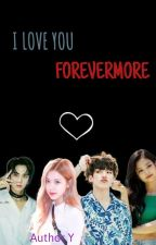 I Love You Forevermore [Jenliam] by blackpink_ships