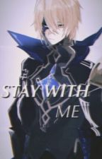 Stay with me - Dainsleif x Reader by jjkoasis