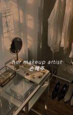 her makeup artist. by cartiseul