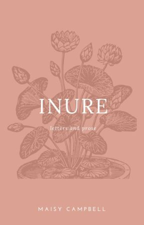 inure: letters & prose by teenystars