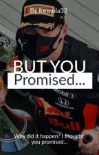 But you promised... by formula33